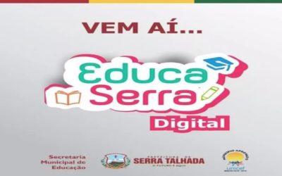 Secretaria de Educação anuncia lançamento de projeto Educa Serra Digital
