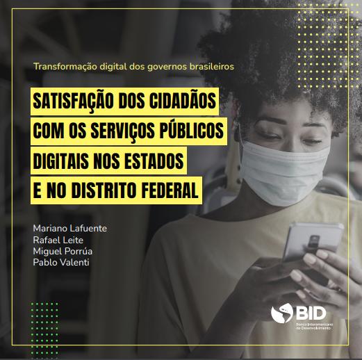 Pesquisa do BID: Mais da metade dos brasileiros estão satisfeitos os com serviços digitais.